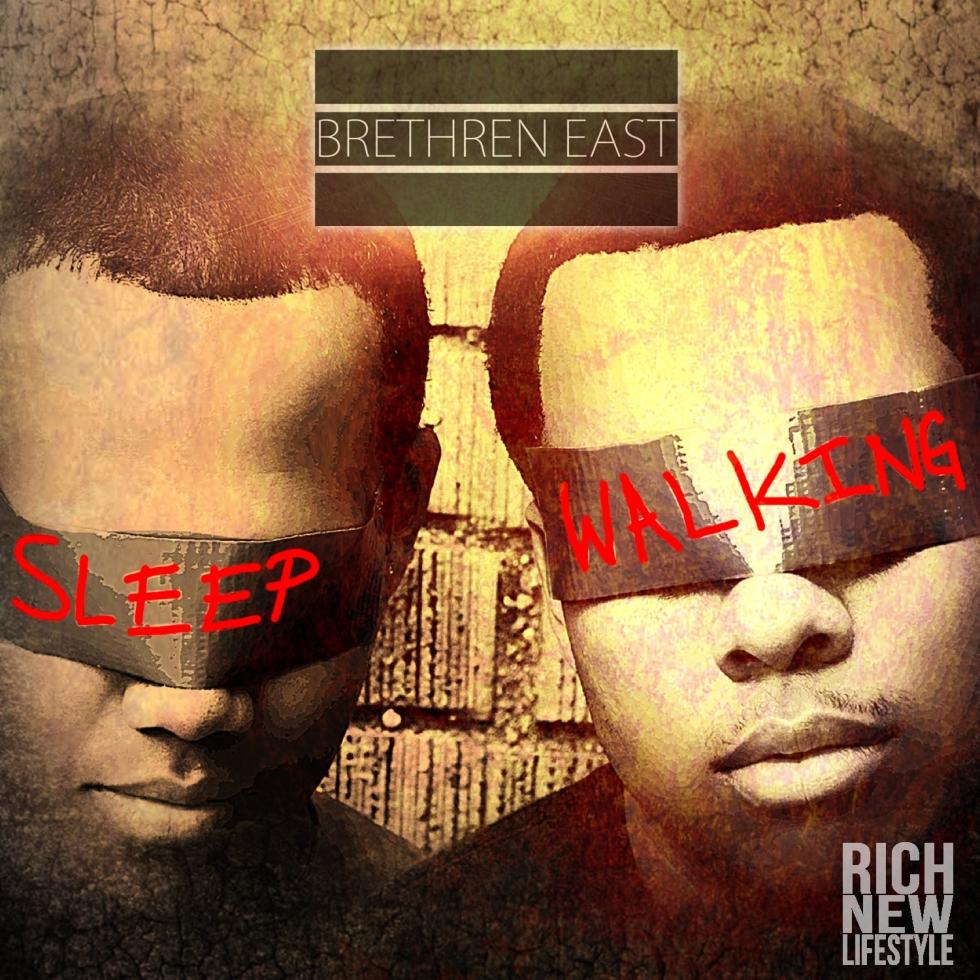 Brethren East Sleep Walking